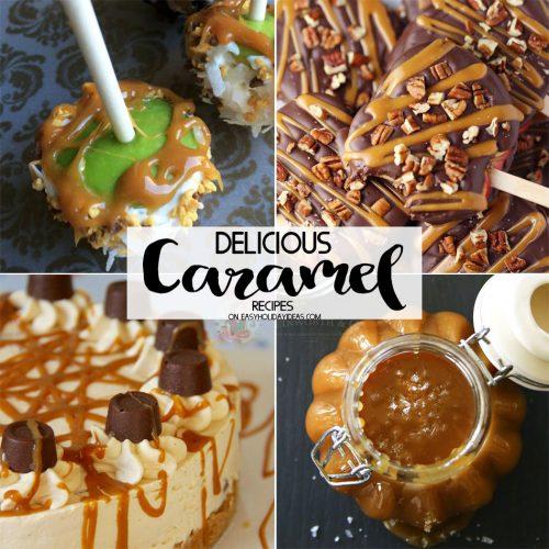 Delicious Caramel Recipes