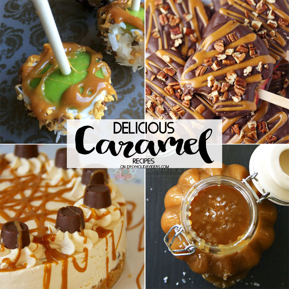 Delicious Caramel Recipes
