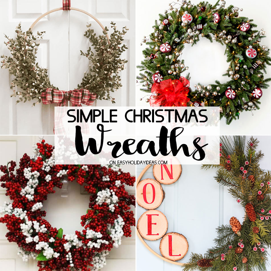 Simple christmas wreaths easy holiday ideas Simple christmas wreaths