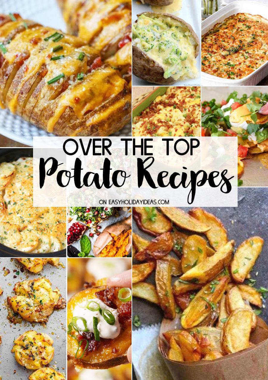 Over the Top Potato Recipes